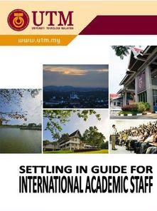 Settling In Guide For International Academic Staff, UTM