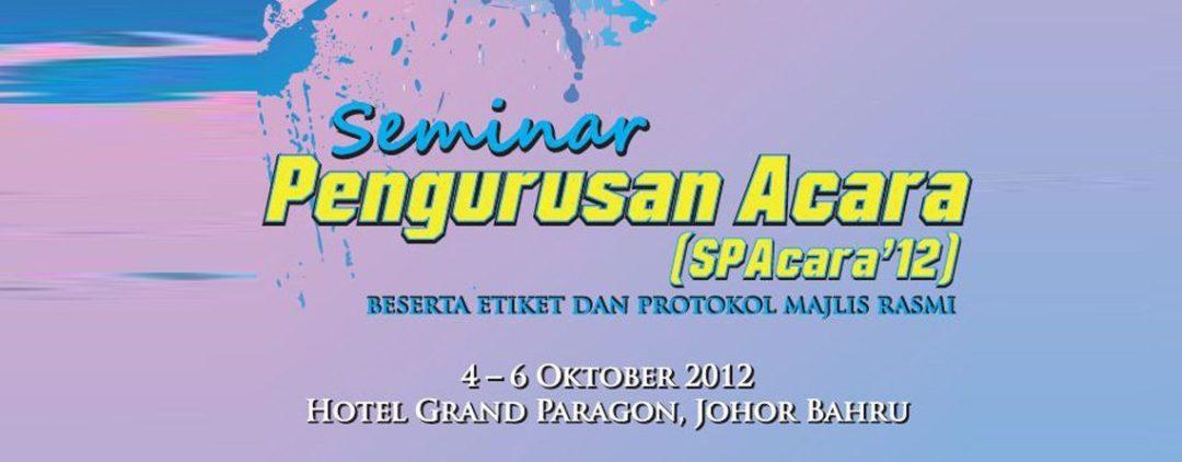 Seminar Pengurusan Acara SPAcara'12